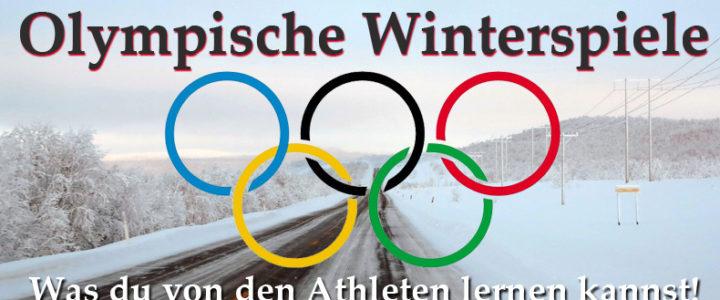 Olympische Winterspiele: Was du von den Athleten lernen kannst!