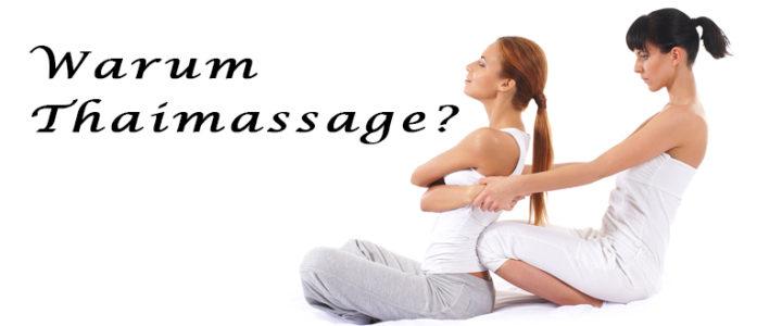 Warum Thaimassage?